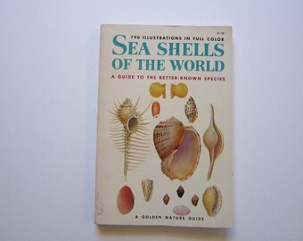 vintage book - SEA SHELLS of the World - Golden Nature Guide, circa 1962
