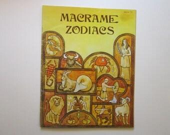 vintage book - MACRAME ZODIACS - circa 1977