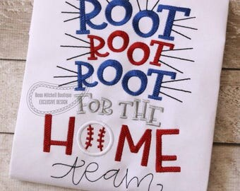 Root Root Root for the home team embroidery design