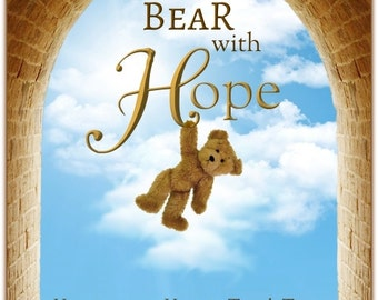 BEAR with HOPE ~A book about having hope and joy~ be Encouraged, be Inspired~Believe in YOURSELF