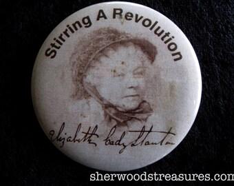 STIRRING A REVOLUTION Elizabeth Cady Stanton Pinback Activist  Memorial Button Women's Rights Cause Button  Vintage  Pinback