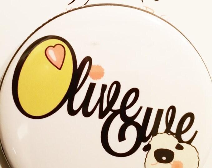 """Olive Ewe  2.25"""" Pin back or magnet"""