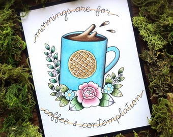 "8x10"" Mornings are For Coffee and Contemplation Stranger Things Watercolor Tattoo Flash Print or Original Painting by Michelle Kent"