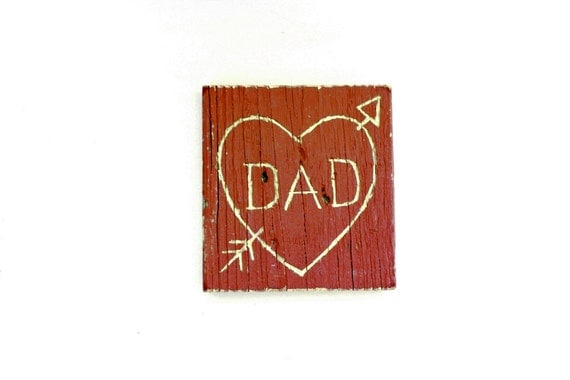 Dad Sign . gifts for dad . first love . dad gifts from daughter . dad birthday gift . i love you dad . daughter to father gift