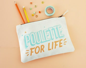 Zip pouch 100% cotton french expression Poulette For life