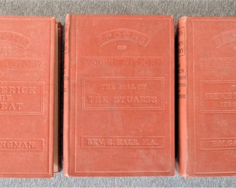 3 Hardbound Epochs Of Modern History Fall Of The Stuarts/Western Europe 1898 French Revolution 1902 Frederick The Great/Seven Years War 1903