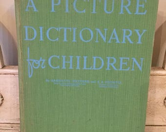 Vintage Children's Picture Dictionary - 1939