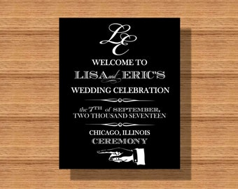 Wedding Welcome Sign, Custom Wedding Day Welcome to Our Wedding Sign, Printable Welcome Sign for any Event, Wedding Day Welcome Sign