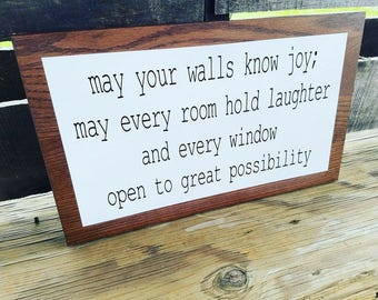 May your walls know joy Sign