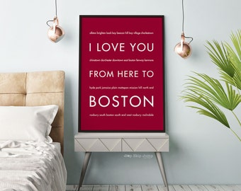 Travel Gifts, Boston Art Print, Wall Poster, I Love You From Here To BOSTON, Typography, Shown in Dark Red
