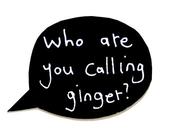 Ginger Beard Card, Who Are You Calling Ginger?, Funny Valentine Card For Boyfriend, Card for Hipster Friend, Red Head, Ginger Hair, Red Hair