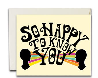 So Happy To Know You Card