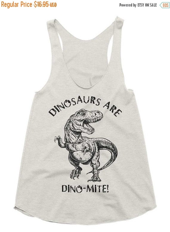 ON SALE Dinosaurs Are Dinomite Tri-Blend Racerback Tank - American Apparel Tanktop - XS S M L (Color Options)