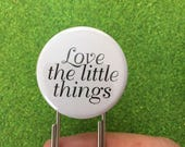 "Love the little things. 1.25"" quote on a 3.5"" paperclip bookmark! Never lose your page again."