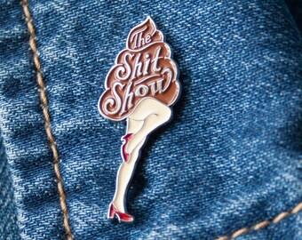 The Shit Show Enamel Pin
