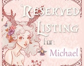 Reserved listing for Michael