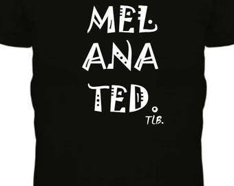 Melanated, Melanin Poppin Tee