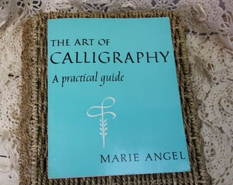 The Art of Calligraphy - A Practical Guide by Marie Angel Learn to Do Calligraphy #15