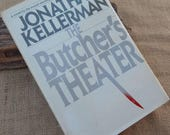 The Butcher's Theater by Jonathan Kellerman  Copyright 1988