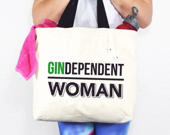 Gin Tote Bag, Independent Woman, Womens Gym Bag, Gin Gift, Womens Bag, Gin and Tonic, Reusable Shopping Bag, Tote Bag, Shopper, Gin Humour