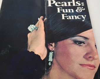 Pearls: Fun & Fancy by Shirley Nowosad 1971