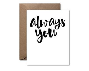 Always You  |  Letterpress Love Card
