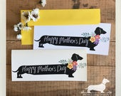 Long Doxie Mom. Note Card -- (Mother's Day Card, For Mom, Dog Mom, New Mom, Flowers, Dog, Cute Dachshund, Vintage-Style, Weiner Dog, Rustic)