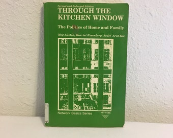 Through the Kitchen Window, The Politics of Home and Family, Meg Luxton, Harriet Rosenberg, Sedef Arat-Koc