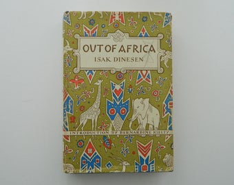 Out of Africa by Isak Dinesen.