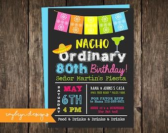 Nacho Ordinary 80th Birthday   Fiesta Theme   Pink, Orange, Yellow, Green & Blue   Colourful   80th Birthday Invitation   Printable file