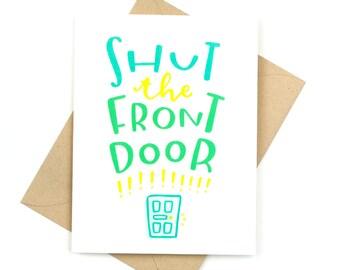 congratulations card - shut the front door!