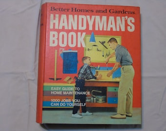 Better Homes and Gardens  Handyman's book 1970