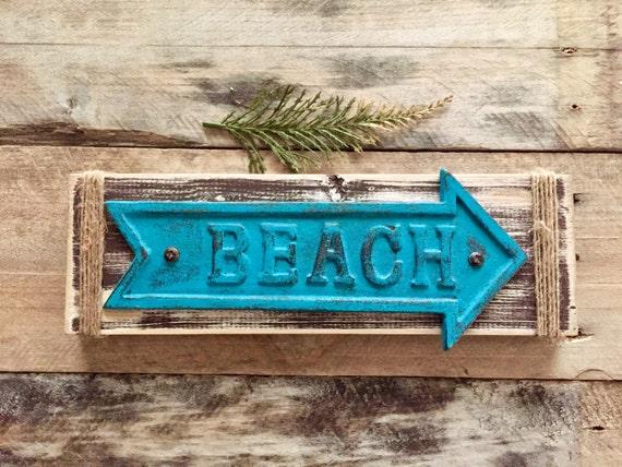 Beach Decor - Teal Beach Sign - Arrow Beach Sign - Cast Iron Beach Sign - Wood Beach Sign - Rustic Sign