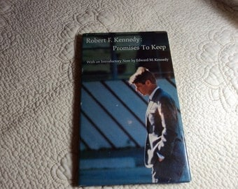 Promises To Keep by Robert F. Kennedy