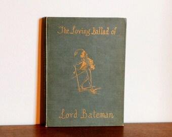 The Loving Ballad of Lord Bateman, Illustrated by George Cruikshank 1884 Edition