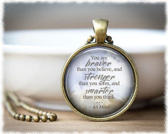 Braver Than You Believe • Stronger Than You Seem • Encouragement Jewelry • Inspirational Jewelry • Quote Necklace