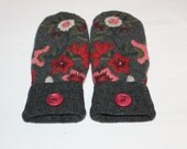 Wool Felted Mittens - Upcycled Wool Mittens  - Sweater Mittens - Grey Floral -  Women and Teens Size Medium