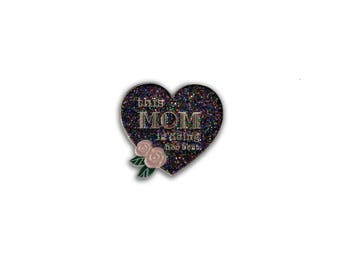 Glitter This Mom is Doing Her Best with Flower. Soft enamel pin. White or Pink iron. Mother's Day gift for her.