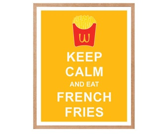 Kitchen Decor, Keep Calm and Eat French Fries - Instant Download, Personalized Gift, Inspirational Quote, Keep Calm Poster