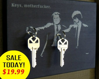 """SALE Key Holder """"Keys Motherf*cker"""" Key Holder Wood Mounted Wall Art. 2 Sizes PERSONALiZE Your Own. Avail w/out text too!"""