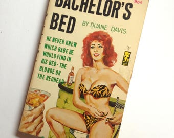 Vintage 1960s Pulp Fiction Paperback Book Entitled Bachelor's Bed by Duane Davis