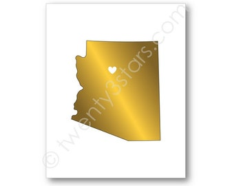 Arizona Real Gold or Silver Foil Art Print, Unframed, Arizona State Art, silver foil Art, Add a Heart, Tuscon Art Print Gift USA