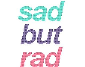 PDF PATTERN Sad but rad cross stitch