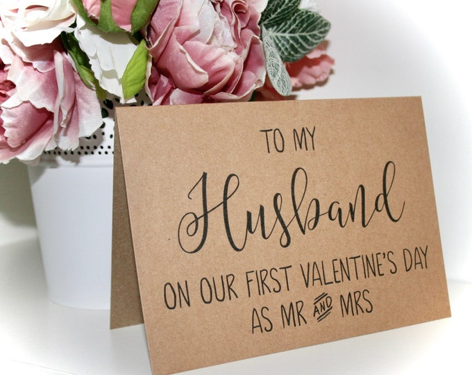 Husband Valentine's Card - First Valentine's Day as Mr and Mrs - Recycled Kraft Card with matching Kraft Envelope - Calligraphy style