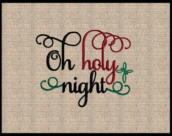 Oh holy night Machine Embroidery Design Christmas Embroidery Design Bible Scripture Embroidery Design Bible Verse Design