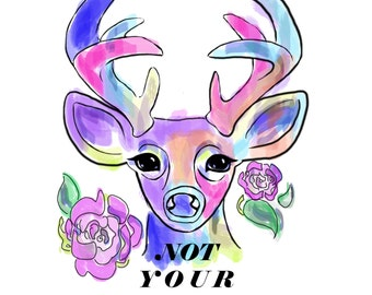Not Your Dear print