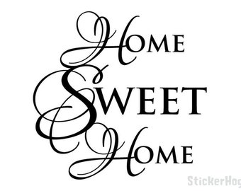 Wall Quote Home Sweet Home Vinyl Wall Decal #1 Graphics Home Decor