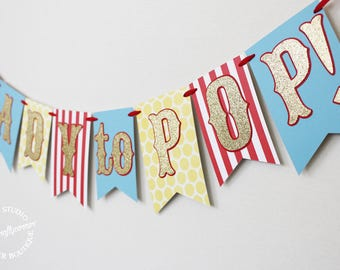 Ready To Pop! Banner | Carnival Circus Baby Shower Banner