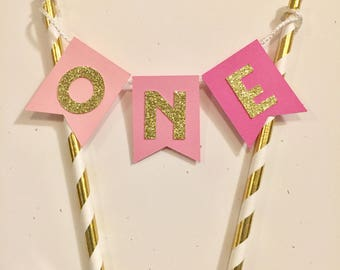 ONE First Birthday Cake Topper Banner - Pink ombré and metallic gold