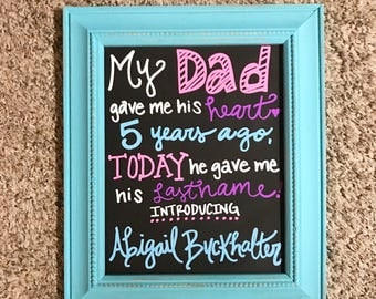Adoption chalkboard stepdad adopting daughter adoption sign
